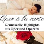 "Unsere Konzerte mit ""Oper à la Carte"""
